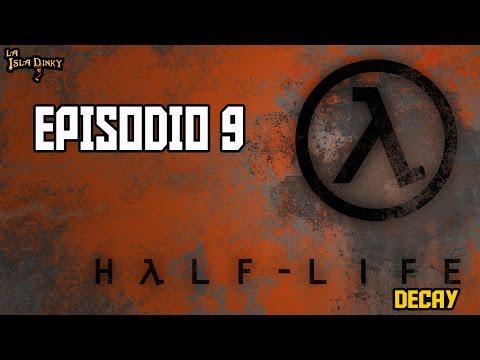 Half Life: Decay - Episodio 9 - PC - 2001 - Gearbox Soft. - Walkthrough Español -