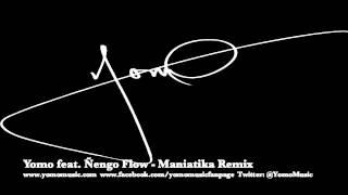 Yomo feat Ñengo Flow - Maniatika Remix