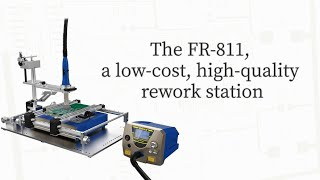 HAKKO FR-811; Low-cost, high-quality rework station