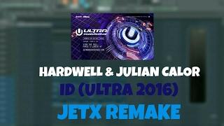 Hardwell & Julian Calor - UMF ID (Fl Studio Remake + FLP)