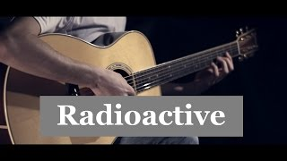 Imagine Dragons - Radioactive │ Fingerstyle guitar