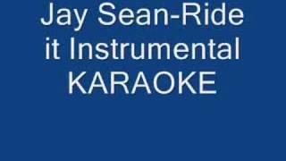 Jay Sean-Ride it Instrumental KARAOKE