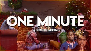 Fortnite Montage - One Minute  (XXXTENTACION x Kanye West)