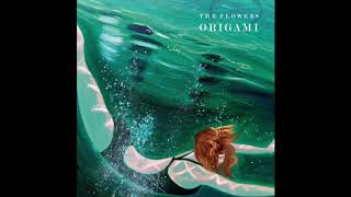 The Flowers - Origami