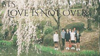 BTS - Love is not over. Letra fácil (pronunciación)