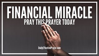 Prayer For Financial Miracle - Prayers For Financial Miracles