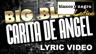Big Black - Carita De Angel (Official Video)
