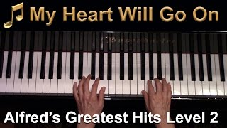 My Heart Will Go On (Early-Intermediate Piano Solo)