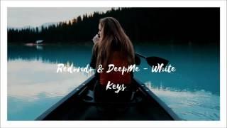 Redondo & DeepMe - White Keys