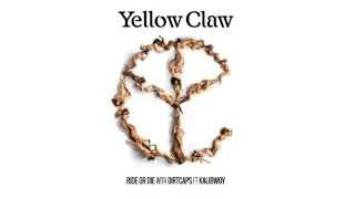 Yellow Claw & Dirtcaps - Ride Or Die Ft. Kalibwoy