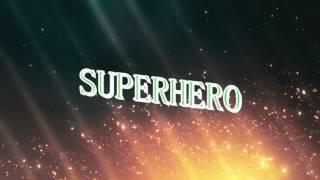 Simon Curtis - Superhero lyrics ♫