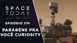 Parabéns Pra Você Curiosity - Space Today TV Ep.374