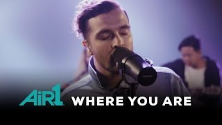 """Hillsong Young & Free """"Where You Are"""" LIVE at Air1"""