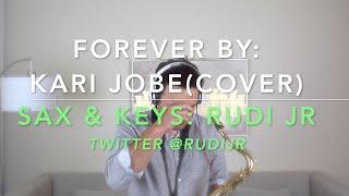 Kari Jobe - Forever(Sax Cover) by Rudi Jr