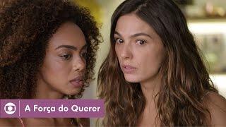 A Força do Querer: capítulo 28 da novela, quinta, 4 de maio, na Globo