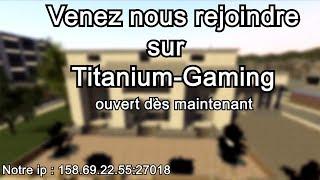 [Fermé] Trailer   Titanium-Gaming   Gmod   Serveur Rp