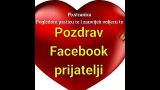 Pozdrav Facebook prijatelji