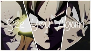 Goku, Vegeta & Krilin 「AMV」 - See You Again♡