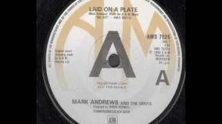 Mark Andrew and The Gents - Laid On a Plate (Vinyl Rip)
