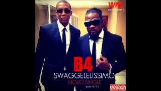 B4 - C4 Pedro & Big Nelo - Swaggelelíssimo @ W&M ENTERTAINMENT