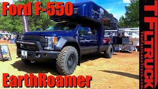 2017 EarthRoamer XV-LTS Ford F-550: The Ultimate $500,000 Off-Road RV? width=
