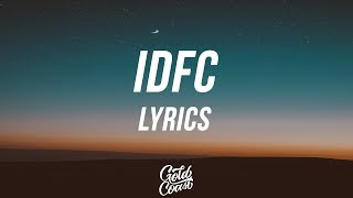 Blackbear - IDFC (Acoustic Version) (Lyrics / Lyric Video)