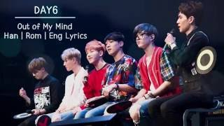 DAY6 - Out of My Mind (Han | Rom | Eng Lyrics)