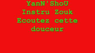 YanN'ShoU - Instru Zouk Douceur (version 1)