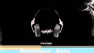 Bioweapon - Bass Power (HD + HQ 1080p)