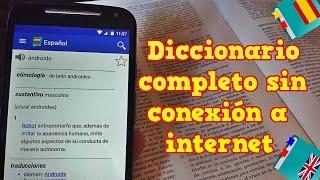 Diccionario completo sin conexión a internet para Android | Offline