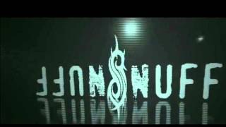 Slipknot Snuff (Mix)