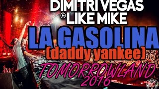 """La Gasolina"" - Dimitri Vegas & Like Mike - TOMORROWLAND 2016 (Daddy Yankee)"