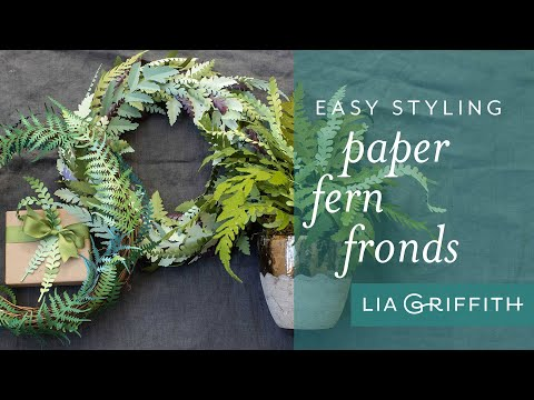 Arranging Paper Ferns