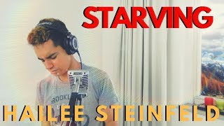 Starving - Hailee Steinfeld (Jeronimo DaSilva One Take Cover)