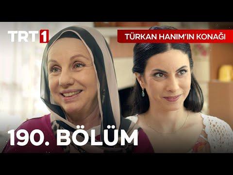 Türkan Hanım'ın Konağı 190. Bölüm