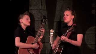 "The Chapin Sisters are The Everly Brothers ""Love Hurts"" LIVE March 2, 2013 (4/14)"