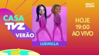 HOJE TEM FERVO DA LUD NA CASA TVZ VERÃO!