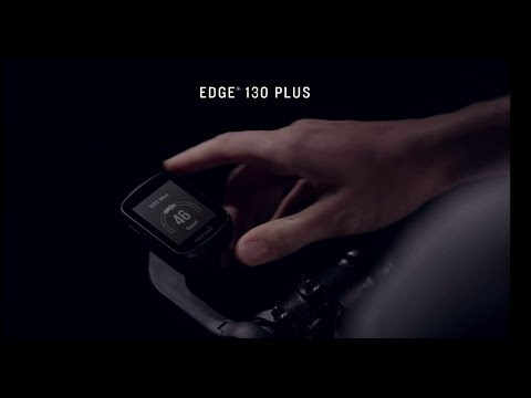 Garmin Edge® 130 Plus – NEVER STOP CYCLING