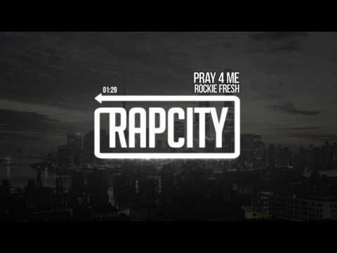Rockie Fresh - Pray 4 Me (Prod. by Bizness Boi)