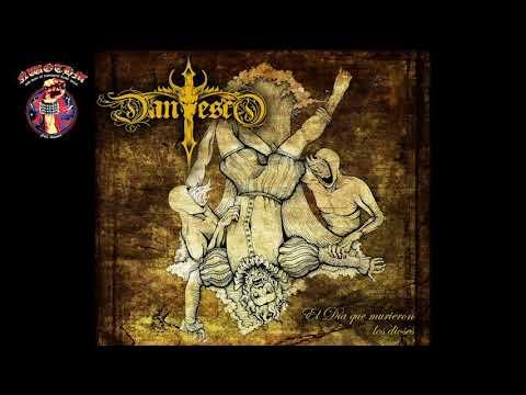 Dantesco - El Dia Que Murieron Los Dioses (2021)