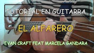 Tutorial En Guitarra EL Alfarero de Evan Craft feat Marcela Gandara