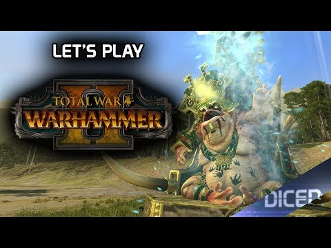 Let's play: TOTAL WAR: WARHAMMER 2 | First Look | DICED