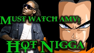 Ace Hood - Hot Nigga feat. Android 17 Rap AMV