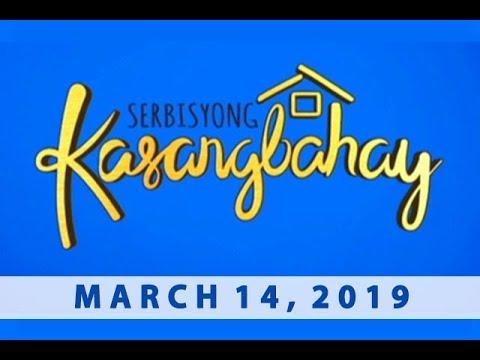 Serbisyong Kasangbahay (March 14, 2019)