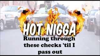 Bobby Schmurda - Hot Nigga Lyrics