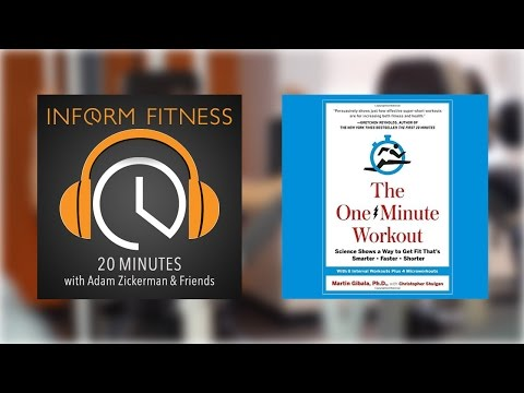 One Minute Workout - InForm Fitness Podcast featuring Dr. Martin Gibala