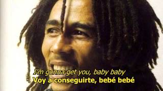 Gonna get you - Bob Marley (ESPAÑOL/ENGLISH)