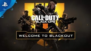 Call of Duty: Black Ops 4 - Welcome to Blackout | PS4