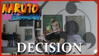 Naruto Shippuden - Decision - Flute Cover