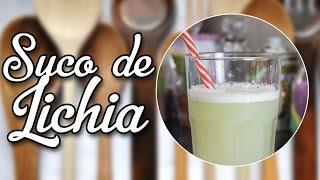 #84 - Suco de Lichia -  Receita Verão - Lichia Juice - Receita de Mão